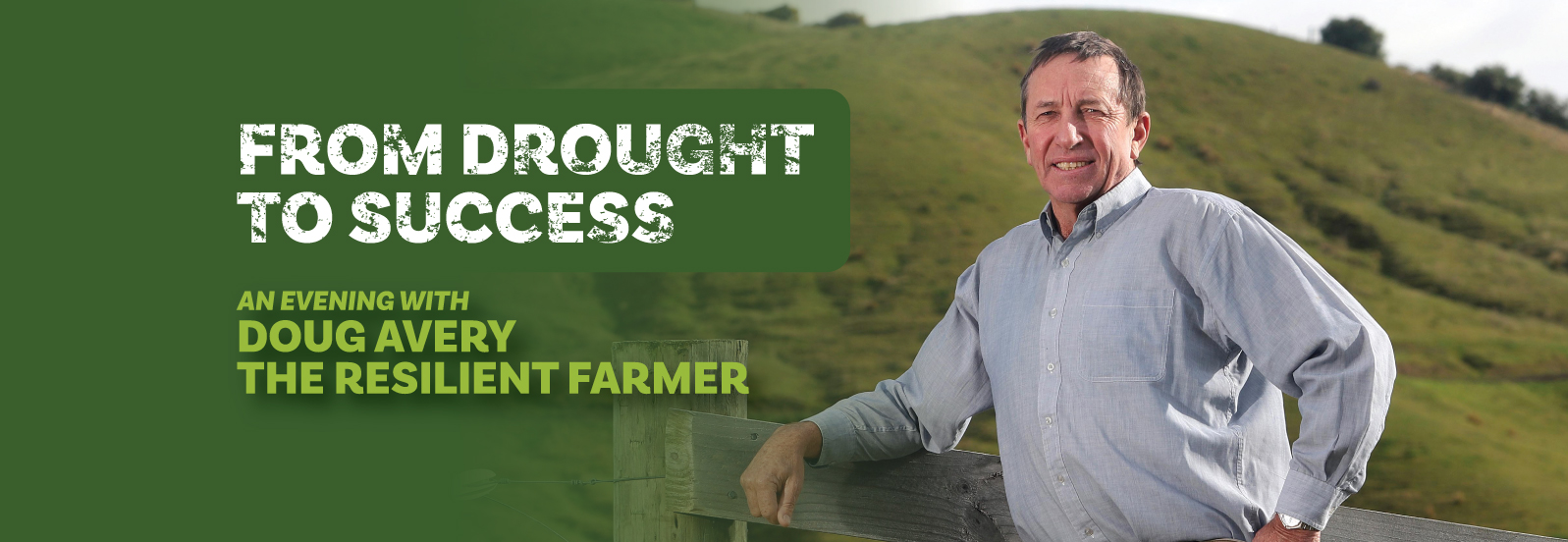From Drought to Success with Doug Avery